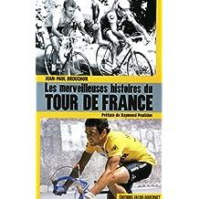LES MERVEILLEUSES HISTOIRES DU TOUR DE FRANCE