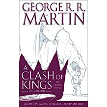 A Clash of Kings: The Graphic Novel: Volume One (Game of Thrones: The Graphic Novel)