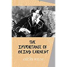 The Importance of Being Earnest(Illustrated) (English Edition)