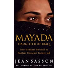 Mayada: Daughter Of Iraq by Jean Sasson (2004-10-01)