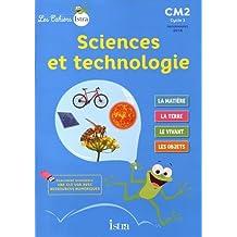 Les Cahiers Istra Sciences et technologie CM2 - Elève - Ed. 2017