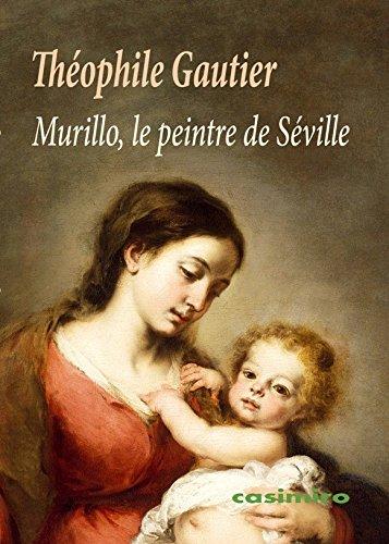 Descargar Libro Murillo, le peintre de Séville de Théophile Gautier
