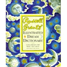 Russell Grant's Illustrated Dream Dictionary: Your Dreams and What They Mean by Russell Grant (1996-05-03)