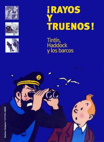 Descargar Libro ¡Rayos y truenos!: Tintín, Haddock y los barcos (Grandes obras) de Yves Horeau