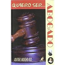 Quiero ser... abogado (Quiero Saber (abecedario))