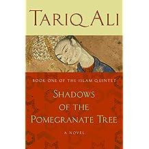 Shadows of the Pomegranate Tree: A Novel