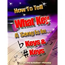 How To Tell What Key A Song Is In (Success in Music! Book 4)