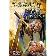 El cayado y la cruz de Ramanya
