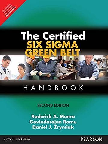 The Certified Six Sigma Green Belt Handbook, Second Edition