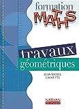 Image de Travaux géométriques - Livre détachable de l'élève