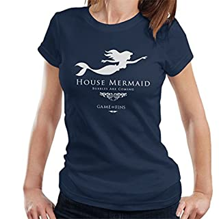 House Mermaid Bubbles Are Coming Game Of Thrones Women's T-Shirt
