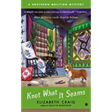 Knot What It Seams: A Southern Quilting Mystery
