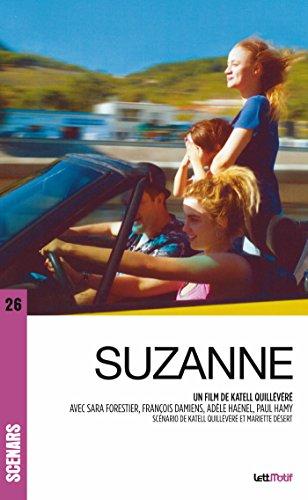Suzanne (scénario du film) (Scénars t. 26) par Mariette Désert