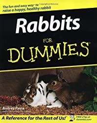 Rabbits For Dummies (For Dummies (Lifestyles Paperback)) by Audrey Pavia (2003-01-31)