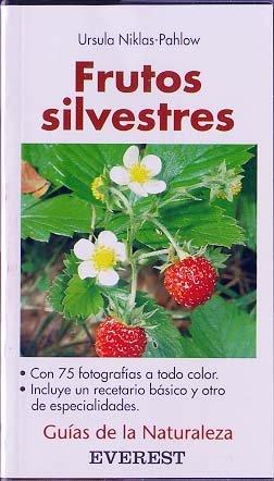 Frutos silvestres (Guías de la naturaleza de bolsillo) por Niklas Pahlow Ursula