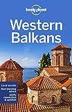 Lonely Planet Western Balkans (Multi Country Guide) - Lonely Planet, Peter Dragicevich, Mark Baker, Stuart Butler, Anthony Ham, Jessica Lee, Vesna Maric, Kevin Raub, Brana Vladisavljevic