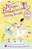 Rosa and the Special Prize / Holly and the Silver Unicorn (2-in-1) (Magic Ballerina)