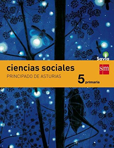 Ciencias sociales. 5 Primaria. Savia. Asturias - 9788467578256
