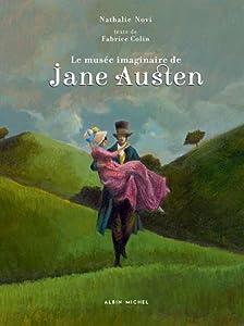 vignette de 'musée imaginaire de Jane Austen (Le) (Fabrice Colin)'