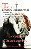 #3: True Ghost & Paranormal stories all around the world: True paranormal hauntings,True scary stories,Short ghost stories,Haunted house,Evil spirits,Occult stories,Scary stories for kids