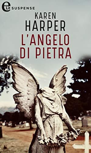 L'angelo di pietra (eLit) di [Harper, Karen]