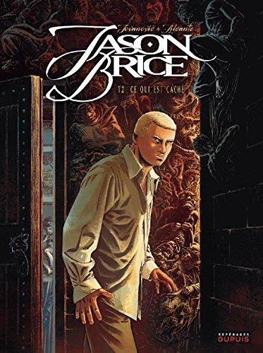 Jason Brice - tome 2 - Ce qui est caché