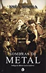 Sombras de metal par Jose Antonio Bonilla