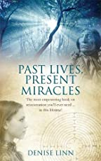 Past Lives, Present Miracles: The most empowering book on reincarnation you'll ever need… in this lifetime! (Advances in Health Care Manage)