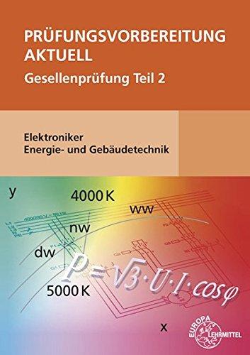 2 Teil-formel (Prüfungsvorbereitung aktuell - Elektroniker Energie- und Gebäudetechnik: Gesellenprüfung Teil 2)
