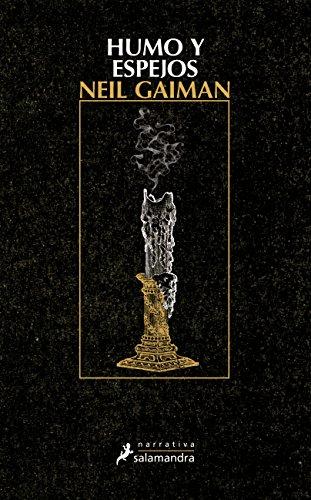 Humo y espejos (Narrativa) por Neil Gaiman