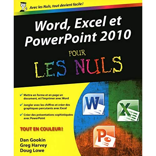 Word, Excel, PowerPoint 2010 Pour les nuls