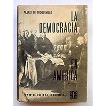 Democracia en América, la.