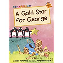 A Gold Star for George (Early Reader) (Early Reader Orange Band)