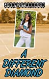 A Different Diamond (Softball Star Book 1)