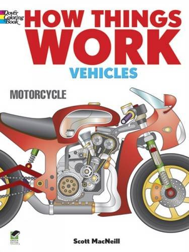 How Things Work - Vehicles Coloring Book (How Things Work (Dover))