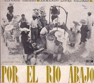 POR EL RIO ABAJO