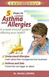 5 Steps to Combat Asthma & Allergies (Family Health)