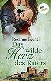 Das wilde Herz des Ritters - Roman: JETZT BILLIGER KAUFEN bei Amazon kaufen