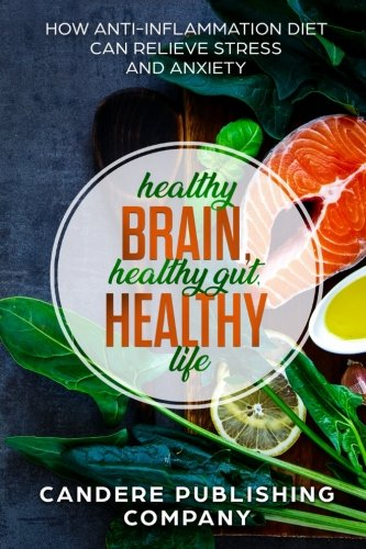 Download Pdf Healthy Brain Healthy Gut Healthy Life How Anti