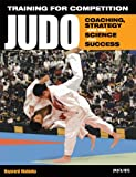 Judo: Coaching, Strategy and the Science for Success