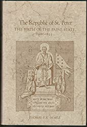 Republic of St. Peter: Birth of the Papal State, 680-825