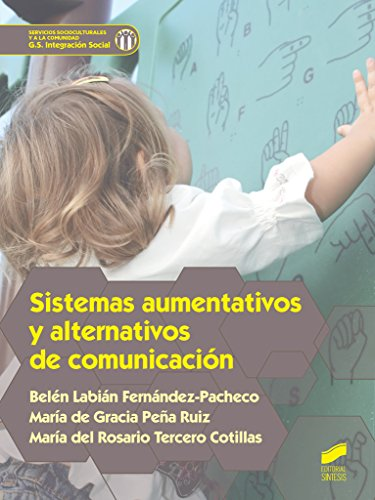 Sistemas aumentativos y alternativos de comunicación (Servicios Socioculturales y a la comunidad)