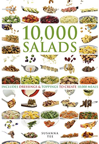 10,000 Salads: Combinations to Create 10,000 Meals