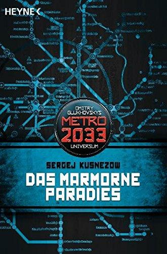 das-marmorne-paradies-metro-2033-universum-roman