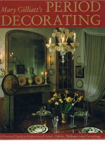 Period Decorating by Liz Wilhide (1990-05-31)