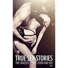 Crazy True Sex Stories