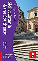 Sicily: Catania & the Southeast (Footprint Focus) by Mary-Ann Gallagher (2012-07-03)