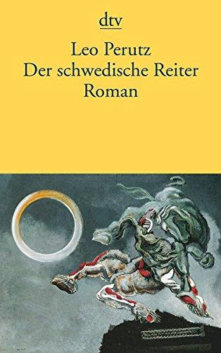 Der schwedische Reiter: Roman (Nachts Unter Der Steinernen Brücke)