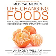 Medical Medium Life-Changing Foods (English Edition)