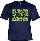 Witziges Sprüche T-Shirt Gärtner : Ich bin ein super Gärtner mit einem prachtvollen Garten -- Arbeitskleidung Gärtner / Garten Zubehör Gr: XL